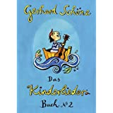 Kinderliederbuch 2: 42 Kinderlieder von Gerhard Schöne mit Noten, Texten und Gitarrengriffen