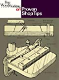 Fine Woodworking on Proven Shop Tips: Selections from Methods of Work