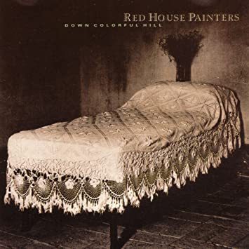 Red House Painters [1] - 癮 - 时光忽快忽慢,我们边笑边哭!