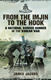 From the Imjin to the Hook: A National Service Gunner in the Korean War