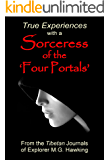 True Experiences with a Sorceress of the 'Four Portals'