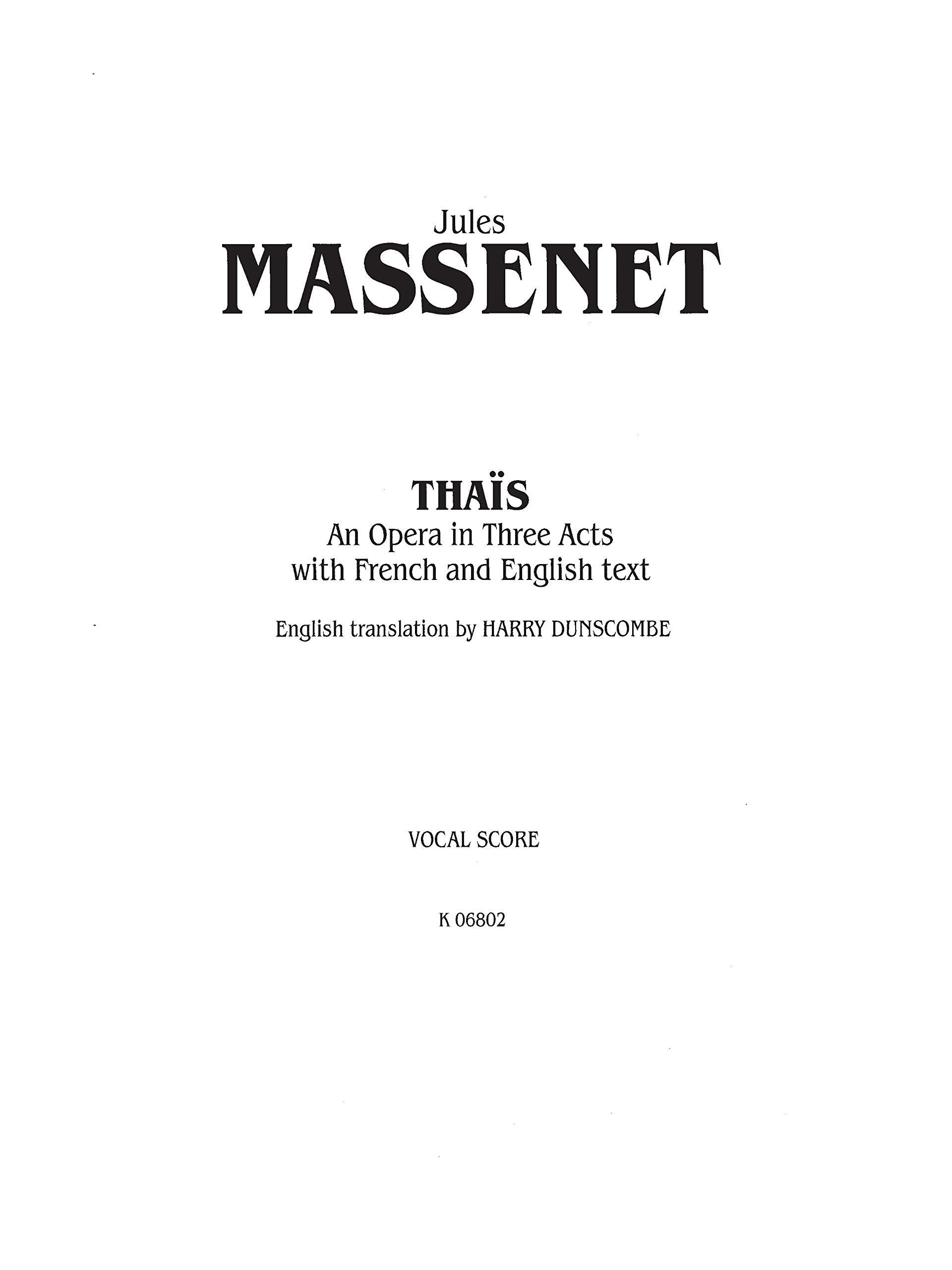 Vocal Score French, English Language Edition Thais: Vocal Score