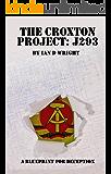 The Croxton Project: J293: A Blueprint For Deception