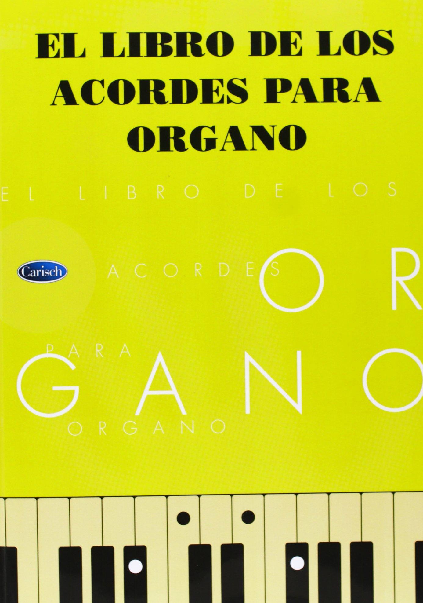 El Libro de los Acordes para Organo: Amazon.es: Aa.Vv., Organ ...