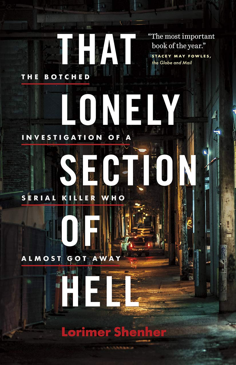 Read Online That Lonely Section of Hell: The Botched Investigation of a Serial Killer Who Almost Got Away PDF