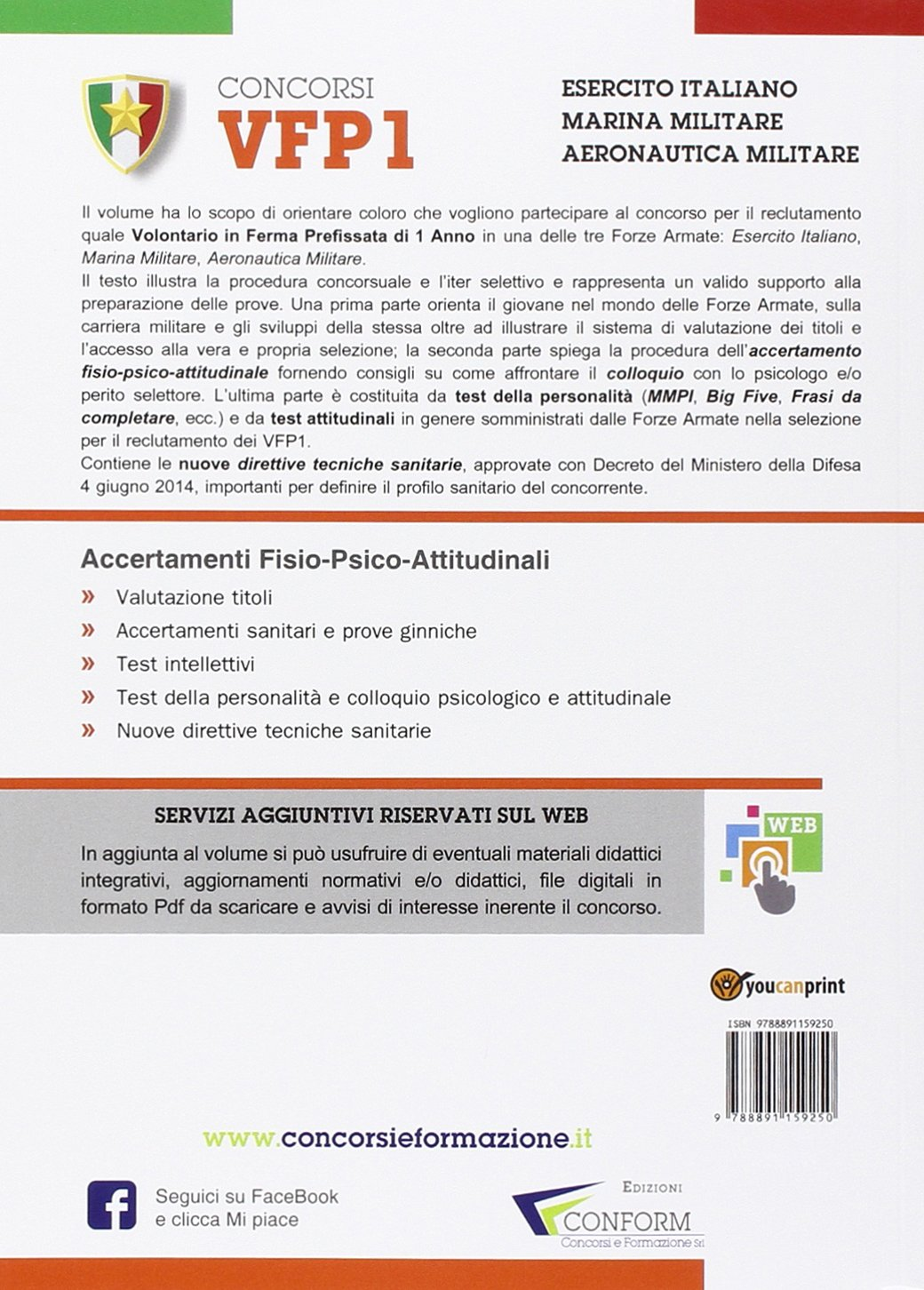 Amazon.it  Concorsi VFP1. Volontari in ferma prefissata di un anno.  Esercito Italiano 91bf6180456