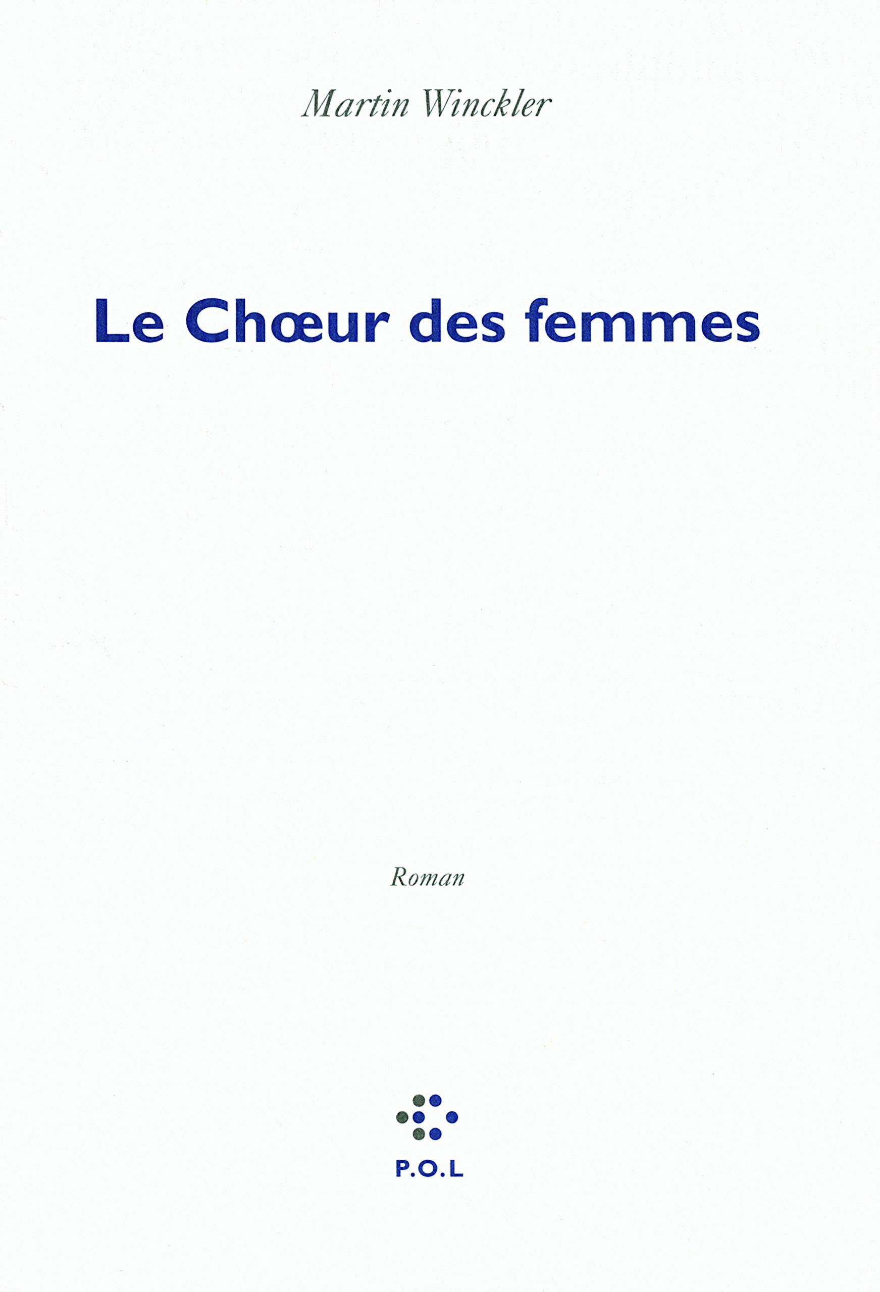 Le Choeur des femmes (French Edition) PDF