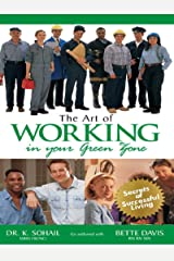 The Art of Working in Your Green Zone