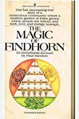 The magic of Findhorn (A Bantam Book) by Paul Hawken (1976-05-03) Paperback