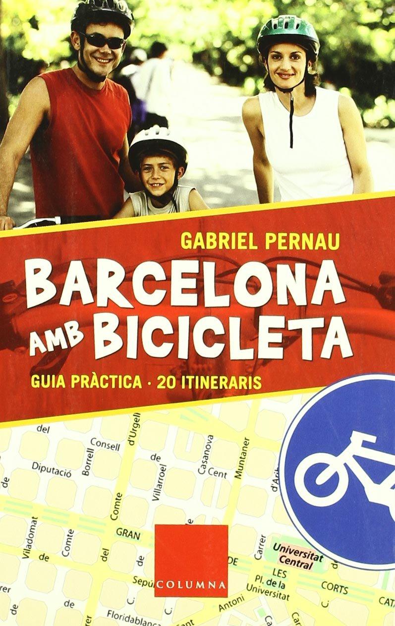Barcelona amb bicicleta: Amazon.es: Pernau Mas, Gabriel, LaHaye ...