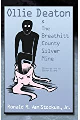 Ollie Deaton and the Breathitt County Silver Mine Paperback