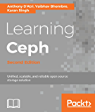 Learning Ceph - Second Edition: Unifed, scalable, and reliable open source storage solution (English Edition)