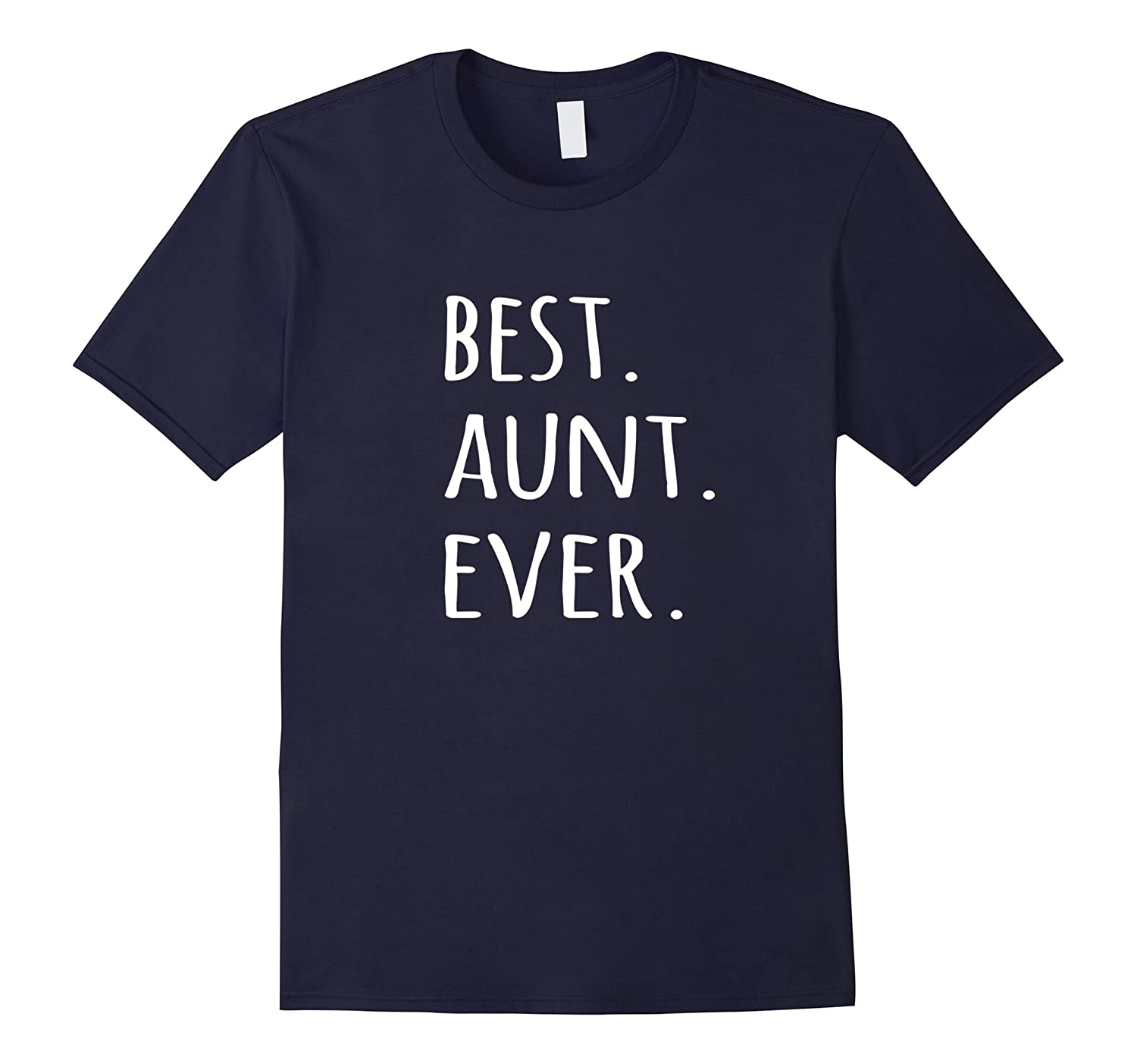 Best Aunt Ever T-shirt - tshirt for auntie aunty tee-TD