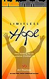 Limitless Hope: Renewing Your Mind for Supernatural Living