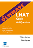 The Ultimate LNAT Guide: 400 Practice Questions: Fully Worked Solutions, Time Saving Techniques, Score Boosting Strategies, 15 Annotated Essays. 2017 Edition for LNAT (UniAdmissions)