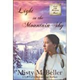 Light in the Mountain Sky (Call of the Rockies Book 3)