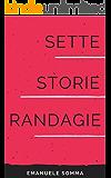 Sette storie randagie