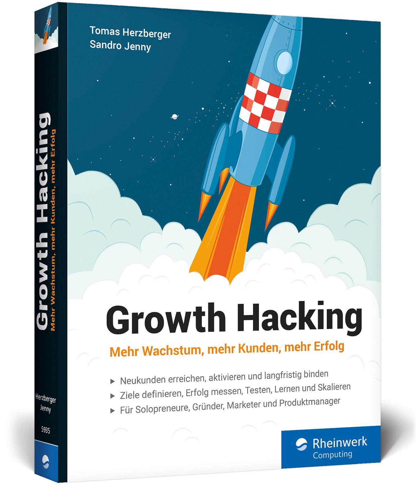 Growth Hacking: Mehr Wachstum, mehr Kunden, mehr Erfolg Broschiert – 27. November 2017 Sandro Jenny Tomas Herzberger Rheinwerk Computing 3836259354