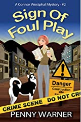 SIGN OF FOUL PLAY (A Connor Westphal Mystery Book 2) Kindle Edition