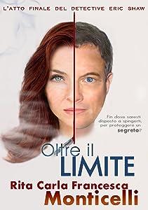 Oltre il limite (Detective Eric Shaw Vol. 3) (Italian Edition)