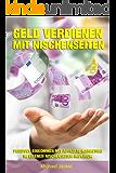 Geld verdienen mit Nischenseiten Passives Einkommen mit Affiliate Marketing im eigenen Nischenseiten-Imperium
