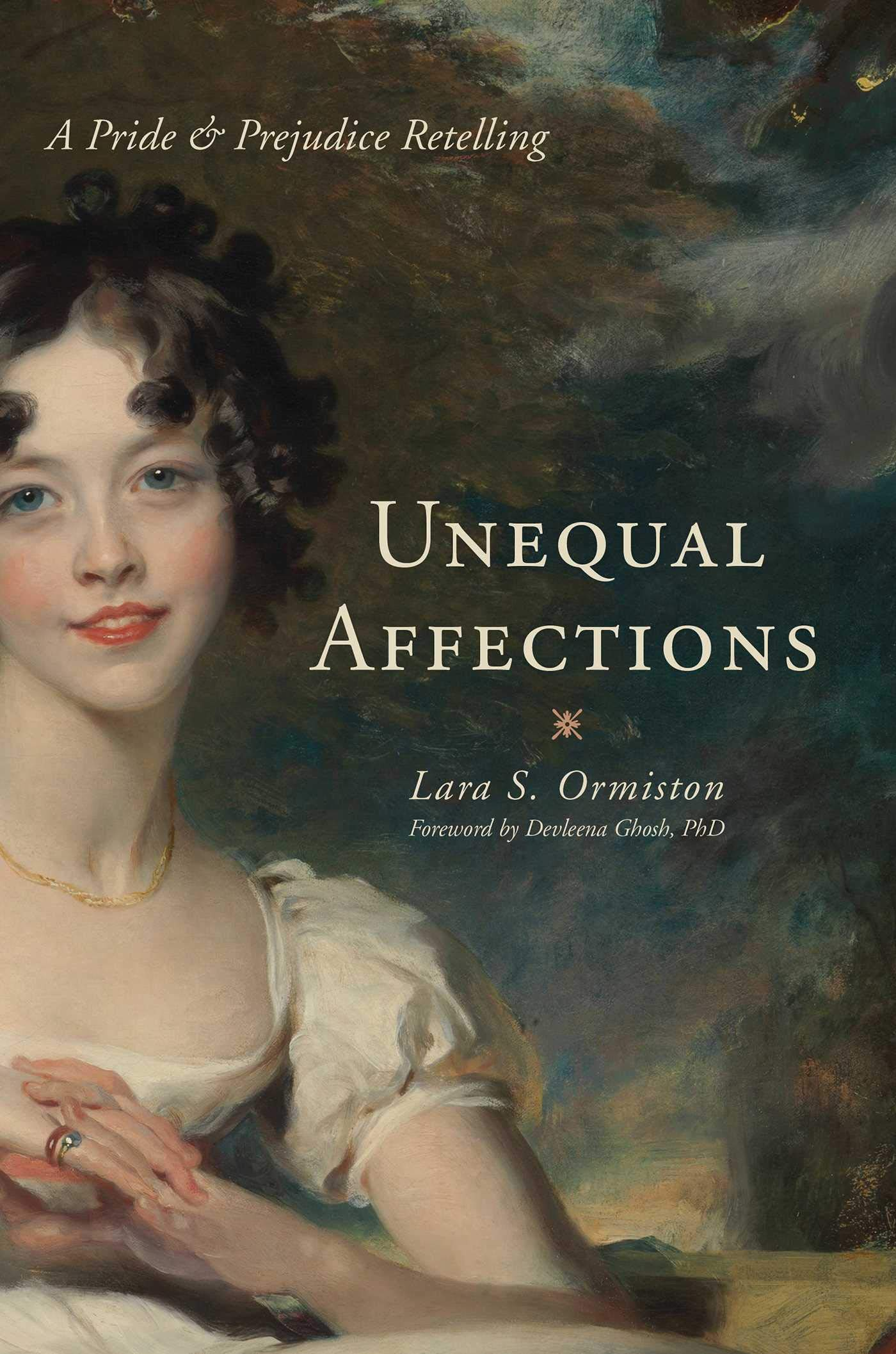 Unequal Affections: A Pride and Prejudice Retelling (English Edition)