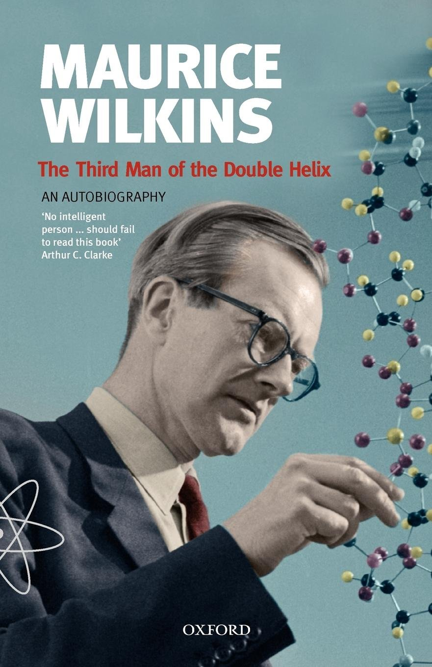 Download The Third Man of the Double Helix: The Autobiography of Maurice Wilkins (Popular Science) pdf