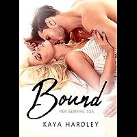 Bound: Per Sempre Tua