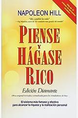 Piense y Hagase Rico: Edicion Diamante: Obra original, revisada y actualizada para los triunfadores de hoy (Spanish Edition) Paperback
