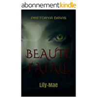 Beauté Fatale: Lily-Mae