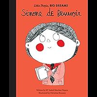 Simone de Beauvoir (Little People, Big Dreams Book 23)