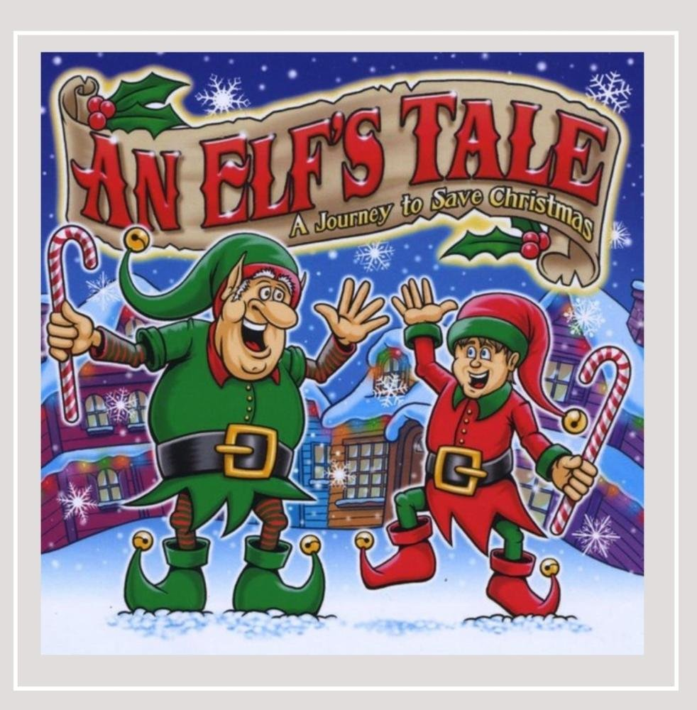 An Elf's Tale: A Journey to Limited price sale Time sale Save Christmas