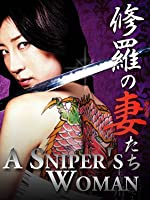 A Sniper's Woman (English Subtitled)