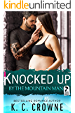 Knocked Up by the Mountain Man: An Enemies to Lover's Romance (Mountain Daddies Book 3)