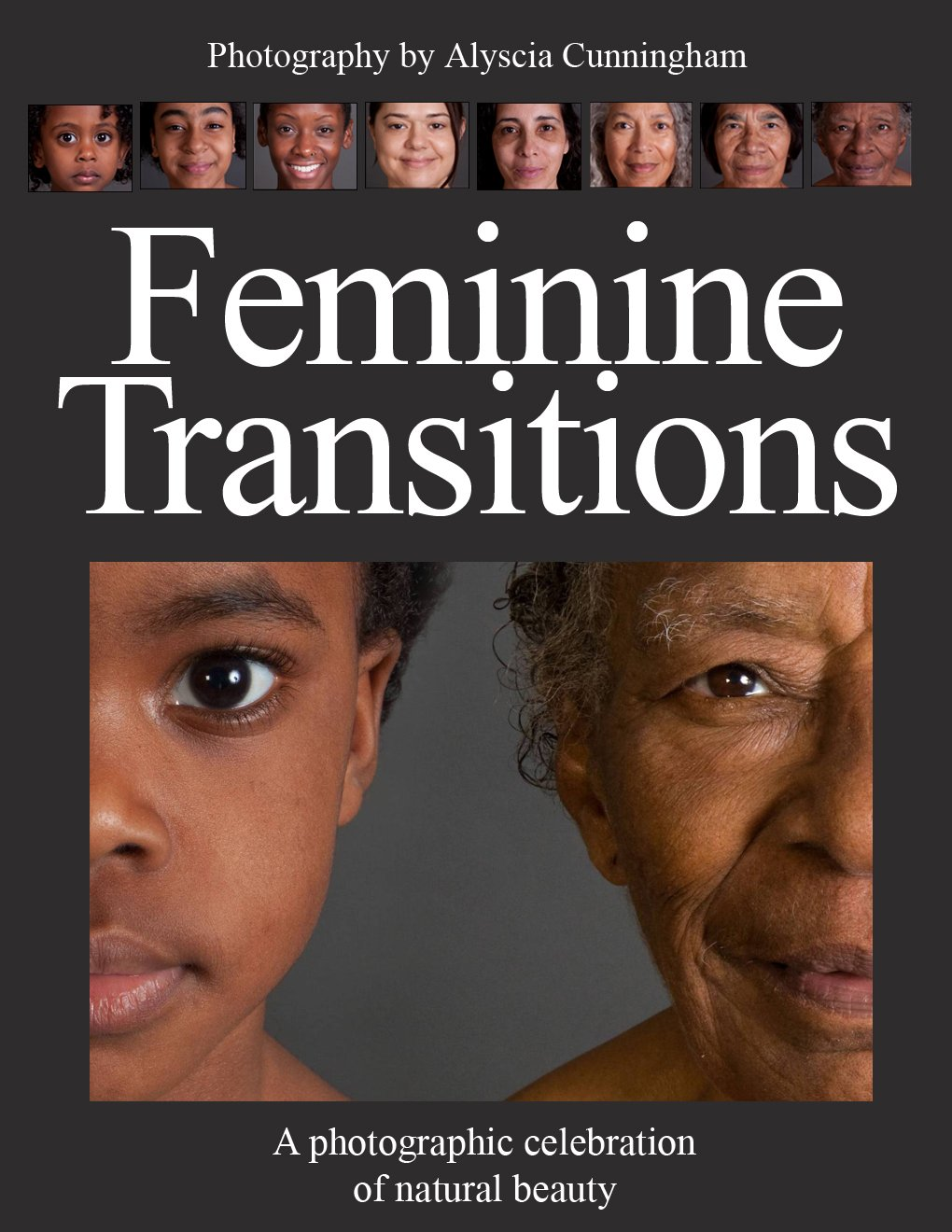 Feminine Transitions: A Photographic Celebration of Natural Beauty PDF