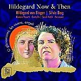 Hildegard Now & Then (Silvia Berg/Kismara Pessatti/Sarah Hatch)