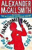 The Handsome Man's De Luxe Café (No. 1 Ladies' Detective Agency, Band 15)
