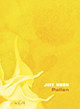 Pollen (LITTERATURE) (French Edition)