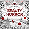 The Beauty of Horror: A GOREgeous Coloring Book
