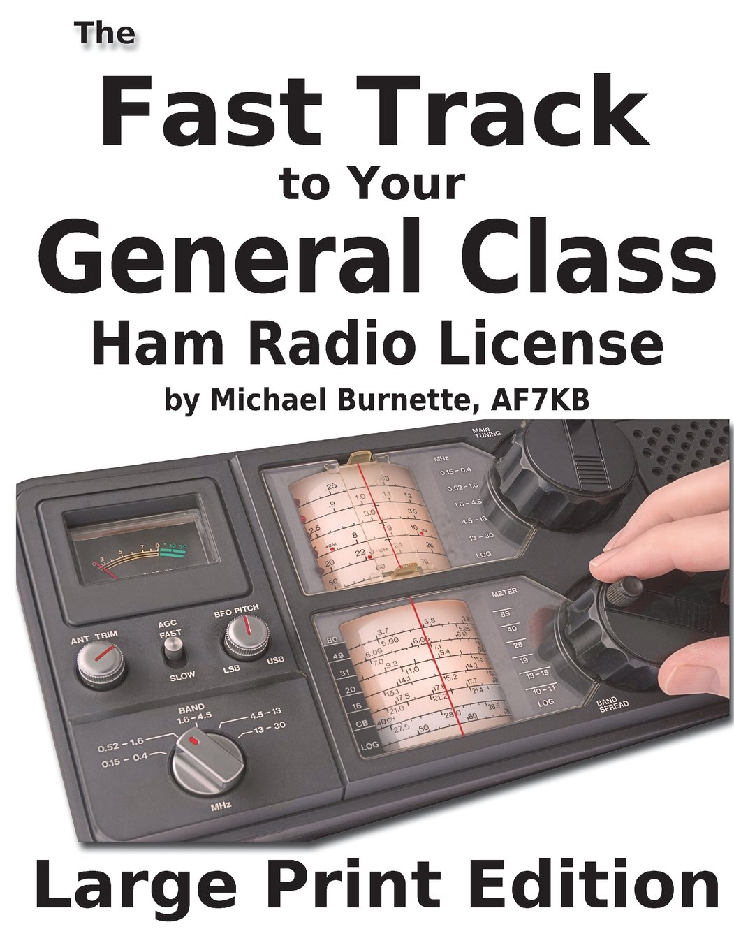 The Fast Track to Your General Class Ham License: Covers all FCC General Class Exam Questions July 1, 2015 until June 30, 2019 (Fast Track Ham License Series) (Volume 2) PDF