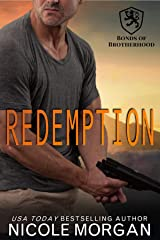 Redemption: A Navy SEAL, Hometown Hero, Happily Ever After Novel (Bonds of Brotherhood Book 1) Kindle Edition