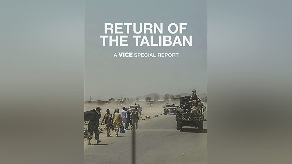 Return of the Taliban: A VICE Special Report