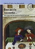 Boccaccio racconta. Venti novelle tratte dal Decameron di Giovanni Boccaccio. Con espansione online