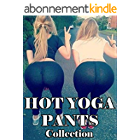 Hot Yoga Pants Collection (English Edition)