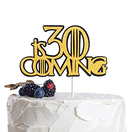 Super 30 Is Coming Got Birthday Cake Topper Fabulous Thirty Years Personalised Birthday Cards Veneteletsinfo