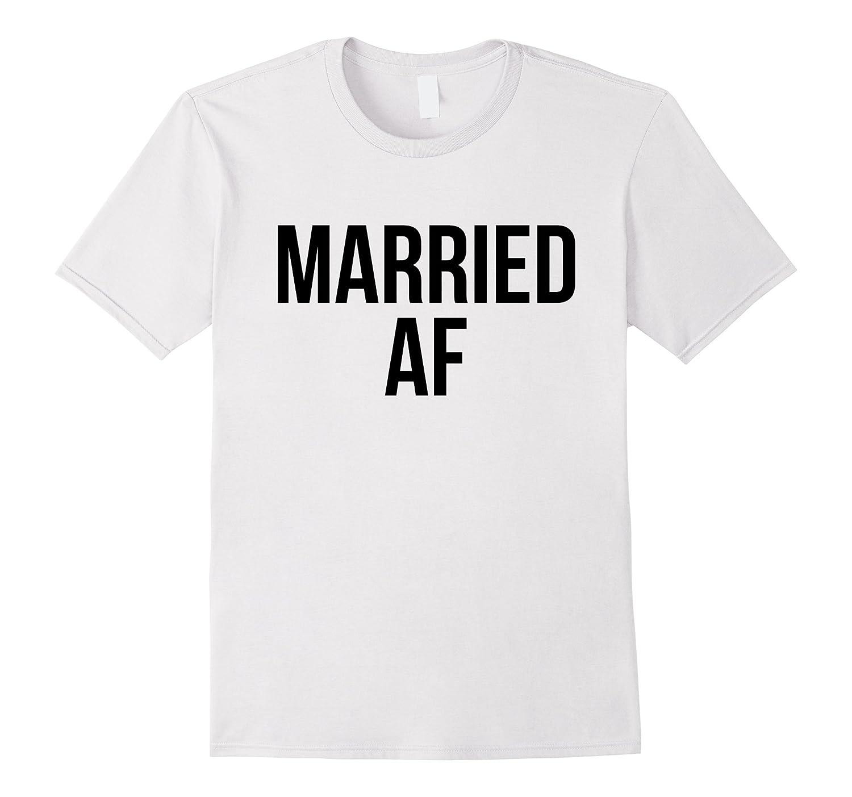 MARRIED AF Honeymoon Tee Bride Tshirt Bridal Groom Shirt-Vaci