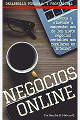 NEGOCIOS ON LINE. SIETE oportunidades rentables en internet: Desarrollo personal y profesional (Spanish Edition) Kindle Edition