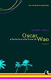 A fantástica vida breve de Oscar Wao