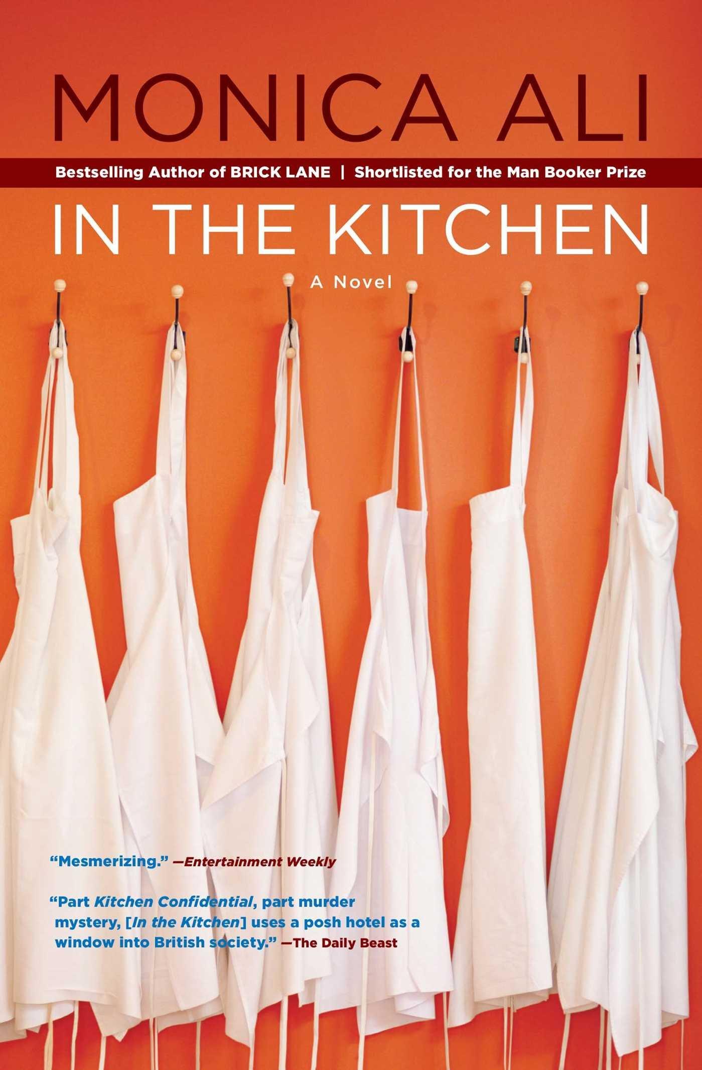 in the kitchen a novel monica ali books