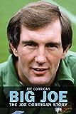 Big Joe: The Joe Corrigan Story